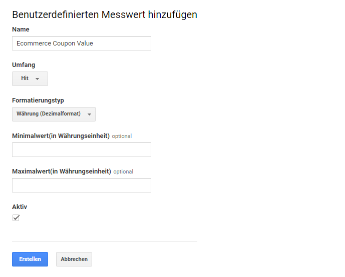 Custom Metrik in Google Analytics anlegen
