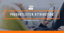 Produktlisten Attribution in GA